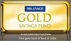 Reliance Gold Savings Fund 300x176 Reliance Gold Savings Fund Review – Should you Invest?