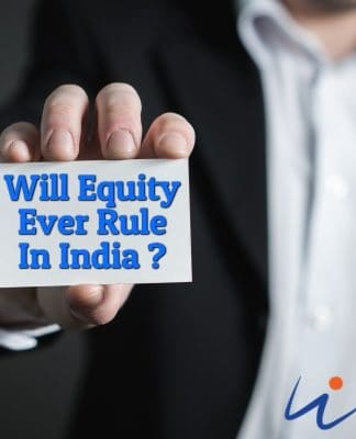 Will Equity Ever Rule In India ?