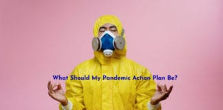 What Should My Pandemic Action Plan Be?