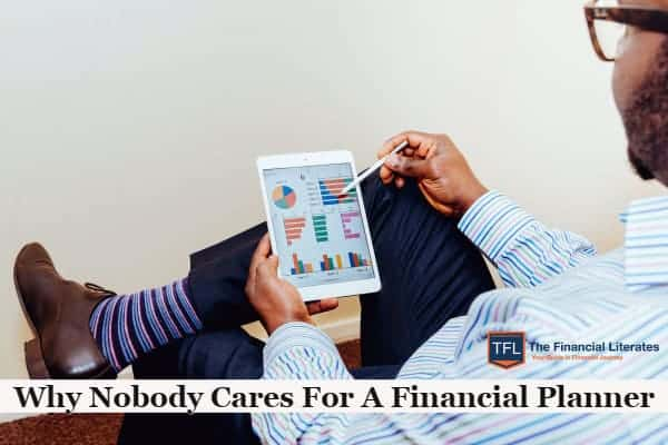 Why Nobody Cares For A Financial Planner