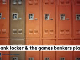 Bank locker & the games bankers play